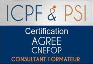 """Certifié ICPF_PSI """"Consultant Formateur Agréé"""""""
